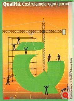 """Locandina della campagna """"Qualità Costruiamola Ogni giorno"""" quarta di copertina di «Selezionando Sip», Anno IX,  n. 9, 1989 - #Poster from the campaign """"Quality. Let's build it every day"""", 1989 #advertising #bintage"""