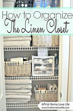 DIY Projects And Ideas For The Home. Organizing Bathroom ClosetLinen ...