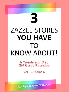 Creative and Chic Zazzle Stores Roundup: Issue 6 – Lucky Design World