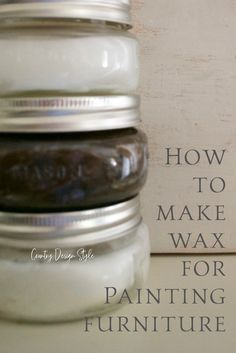 Tired of spending tons on wax for your painting techniques? Learn how to make wax for painting furniture. Country Design Style #furniturewaxrecipe #diyfurniturewax
