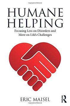 Humane Helping: Focusing Less on Disorders and More on Li... https://www.amazon.com/dp/113803861X/ref=cm_sw_r_pi_dp_U_x_uDbqAbYRW6X5Z