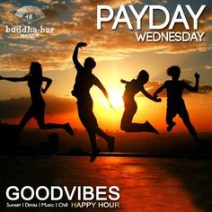 Tomorrow is payday! The best way to start? Reward yourself with the best cocktails and chow as Buddha-Bar Manila presents Good Vibes: Payday Wednesday! You deserve a treat, believe us.  GOOD VIBES: the new meaning of HAPPY HOUR at Buddha-Bar Manila and grab the best chow, sushi, and cocktail selections only at Php 150!  Let us change your usual late-afternoon habit, CHILL all the way.  Sunset. Drink. Music. Chill.
