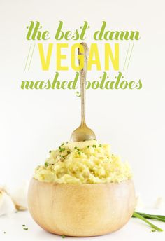 The Best Damn Vegan Mashed Potatoes! 40 minutes, no peeling required and SUPER fluffy and garlicky @Dana Shultz | Minimalist Baker