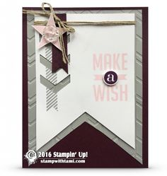 "CARD: Make a wish with the Retiring Perfect Pennants | Stampin Up Demonstrator - Tami White - ——— S U P P L I E S ———  • Perfect Pennants Clear Mount Stamp Set #133230 • Smoky Slate 8-1/2"" X 11"" Cardstock #131202 • Blackberry Bliss 8-1/2"" X 11"" Cardstock #133675 • Whisper White 8-1/2X11 Card Stock #100730 • Blackberry Bliss Classic Stampin' Pad #133642 • Pink Pirouette Classic Stampin' Pad #126956 • Smoky Slate Classic Stampin' Pad #131179 • Chevron Border Punch #132154 • 1/2 Inch Circle Pun..."