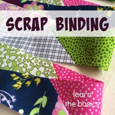 How to Create Scrap Binding - The Sewing Loft - - Learn how to transform leftover fabric scraps into useable quilting binding. Scrap binding is perfect for charity quilts, small projects and more. Quilting Tips, Quilting Tutorials, Machine Quilting, Quilting Projects, Sewing Tutorials, Quilting Fabric, Beginner Quilting, Scrap Fabric Projects, Fabric Scraps