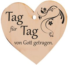 Holzherz Tag für Tag von Gott getragen Emoticon, Holy Spirit, Faith, Heart, Positive Sayings, Pick Yourself Up, Gods Love, Gratitude, Bible Verses
