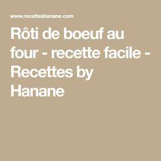 Rôti de boeuf au four - recette facile - Recettes by Hanane