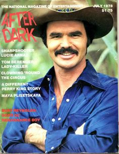 Burt Reynolds on the cover of After Dark magazine, July 1978.