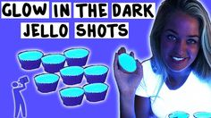 How to make Glow in the Dark Jello Shots - Tipsy Bartender