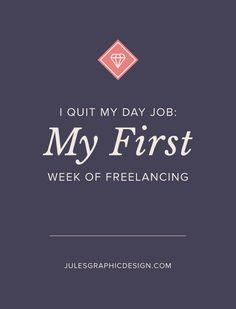 How I quit my day job + became a solopreneur. What happened during my first week of freelancing? Find out here! Business Branding, Business Design, Creative Business, Business Tips, Online Business, Core Curriculum, Social Entrepreneurship, Hard Work And Dedication, I Quit