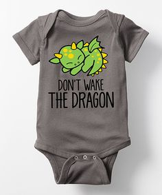 Take a look at this Charcoal 'Don't Wake the Dragon' Bodysuit - Infant today!