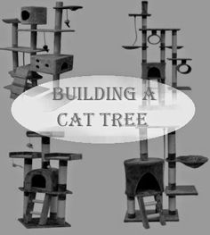 Build a Cat Tree - If you have some woodworking skills, you can make your own cat tree for your pet.