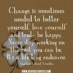 Long Life Endeavor | 20 Inspirational Quotes About Changing Yourself