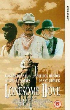Lonesome Dove ~ love this movie
