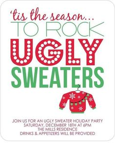 cute invitation for an ugly sweater party.