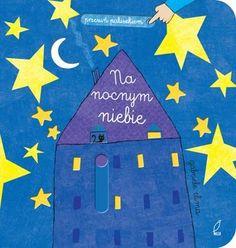 Przesuń paluszkiem. Na nocnym niebie-Clima Gabriele World Library, Light Up, Stars, Books, Amazon, Exploring, Night, Children, History