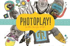 Play with Your Pictures!   Chronicle Books Blog