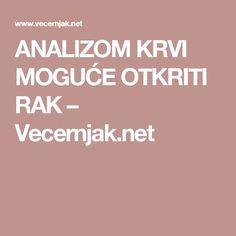ANALIZOM KRVI MOGUĆE OTKRITI RAK – Vecernjak.net