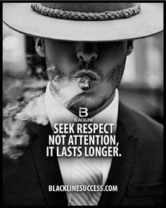 Seek respect not attention, it lasts longer quote #blacklinesuccess #sales #salestraining #entrepreneur #millionairemindset #goals #leadership #ceo #successful #motivation #leader #millionaire #business #hustle #picoftheday #Blackline #success #motivationalquote #joshcampos #inspiration #quotes #mindset #lifequotes #entrepreneurlife #money #ambition BLACKLINESUCCESS.COM