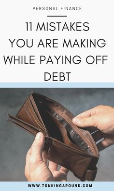 11 mistakes you are probably making while paying off debt. debt pay off mistakes you are making. debt pay off mistakes to avoid. The most common mistakes people make while trying to pay off their debt and how to pay off debt quickly and easily. these debt pay off tips will help you get financial freedom and pay off debt quickly. #howtopayoffdebt #debtpayoff #payoffdebt
