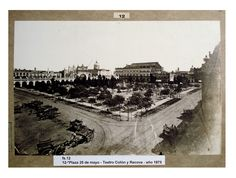 Plaza 25 de Mayo, teatro Colón y Recova