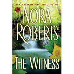 Nora Roberts: The Witness will be released on April 17, 2012!