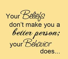 Your behavior does...