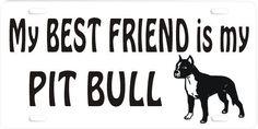 I Love My Pitbull Quotes | my_best_friend_pit_bull.jpg