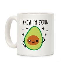 I Know I'm Extra Avocado Ceramic Coffee Mug Avocado Art, Cute Avocado, Avocado Bread, Food Jokes, Food Humor, Comida Disney World, Avocado Gifts, My Coffee, Coffee Mugs