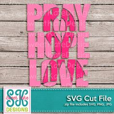 Pink Pray Hope Love with Knockout Cancer Awareness Ribbon SVG JPG PNG Scrapbook Die Cut Heat Transfer Vinyl Cut Cricut svg Instant Download
