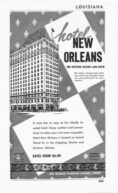 vintage new orleans hotel photos | 1950s Hotel Advertisement - Hotel New Orleans Louisiana - Vintage ...
