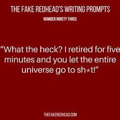 A complete library of the original writing prompts written by The Fake Redhead Click To Claim Your 10 FREE Writing Prompts Click To Claim Your 10 FREE Writing Prompts Inspired? Click on a prompt an…
