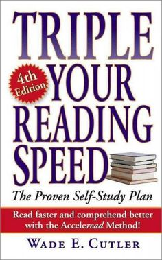 Triple Your Reading Speed: The Proven Self-Study Plan