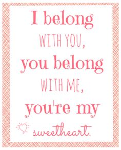 table for seven: Free Printables! -- You're my Sweetheart