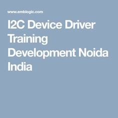 Emblogic provides best linux and I2C device driver training in Noida as per the current industry standards. Our training will enable candidates to secure placements in MNCs. For i2c device driver training, i2c device driver course, i2c device driver training Noida along with pci device driver training and pci device driver course feel free to enroll with us.