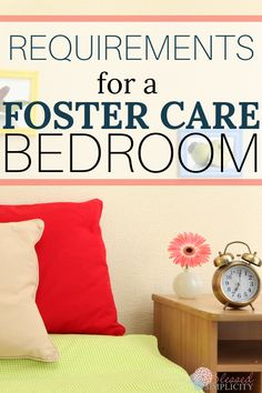 Requirements for Foster Care Use the foster care bedroom requirements to prepare your house to be a foster home before the home study. Foster Baby, Foster Family, Foster Mom, Foster House, Foster Care Adoption, Foster To Adopt, The Fosters, Foster Parenting, Parenting Teens