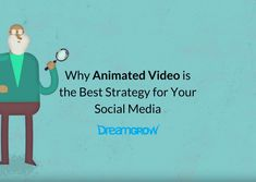 Why Animated Video is the Best Strategy for Your Social Media