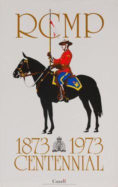 1973 RCMP Canadian mountain Police Centennial vintage poster