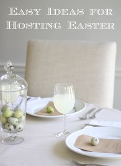 Easy ideas for hosting Easter including tablescapes, decor and recipes
