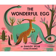 The Wonderful Egg by Dahlov Ipcar