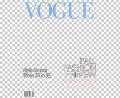 This PNG image was uploaded on June pm by user: and is about Area, Book Cover, Brand, Cover Magazine, Fashion. Vogue Wallpaper, Wallpaper Magazine, Vogue Magazine Covers, Vogue Covers, Png Images For Editing, Desktop Wallpapers Tumblr, Magazine Cover Template, Vogue Photo, Overlays Picsart