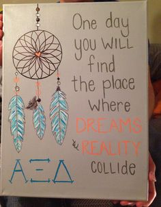 One day you will find the place where Dreams & Reality Collide - $18.00