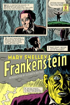 Frankenstein by Mary Shelley, Penguin Classics Deluxe Edition, 2008. Cover art by Daniel Clowes.
