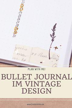Modernen Bullet Journal Design im Vintage Look. Die Video-Anleitung jetzt bei freuleinlinka.de Bullet Journal Designs, Micron Fineliner, Vintage Designs, How To Plan, Blog, Bullet Journal Ideas, Present Wrapping, Sticker, Tutorials
