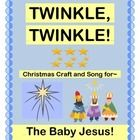 """TWINKLE!  TWINKLE!"" - FOR CHRISTMAS!  Use this delightful CHRISTMAS VERSION of ""TWINKLE, TWINKLE, LITTLE STAR!"" to tell the story of that first night in Bethlehem, including visits from the Shepherds, Wise Men, and those Good-News Angels!  Make Star Wristbands with the Craft Template provided.  Specific Craft and Song directions are included.  This is a great song to use in your CHRISTMAS PROGRAM!  (4 pages)  Celebrate with Joyful Noises Express TpT!  $"