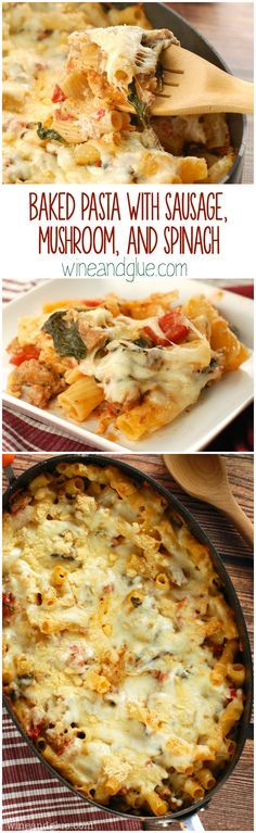 Baked Pasta with Sausage, Mushroom, and Spinach | Comfort food at it's best! So flavorful and delicious!