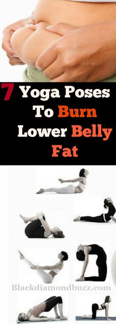 7 Best Yoga Poses To Burn Lower Belly Fat and flabby Love handle in a Week 1 Yoga Tip For a Tiny Belly...