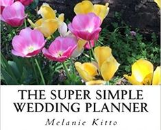Latest Book: The Super Simple Wedding Planner – the modern mrs beeton