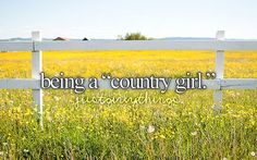 May have been raised in the city & suburbs, but I'll always be a country girl at heart.