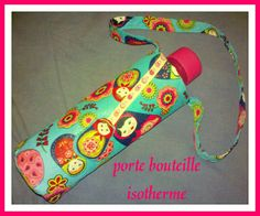un porte-bouteille isotherme - mes petites bidouilles DIY Water Bottle Carrier, Valentine Gifts, Pouch, Personalized Items, Sewing, Handmade, Lunch Box, Quilting, Portraits